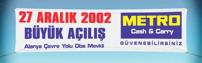 Bez Afiş - Metro Cash & Carry Alanya