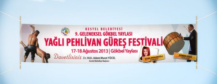 Bez Afiş - Pankart - Gökbel Yaylası Yağlı Pehlivan Güreş Festivali Alanya Kestel Belediyesi