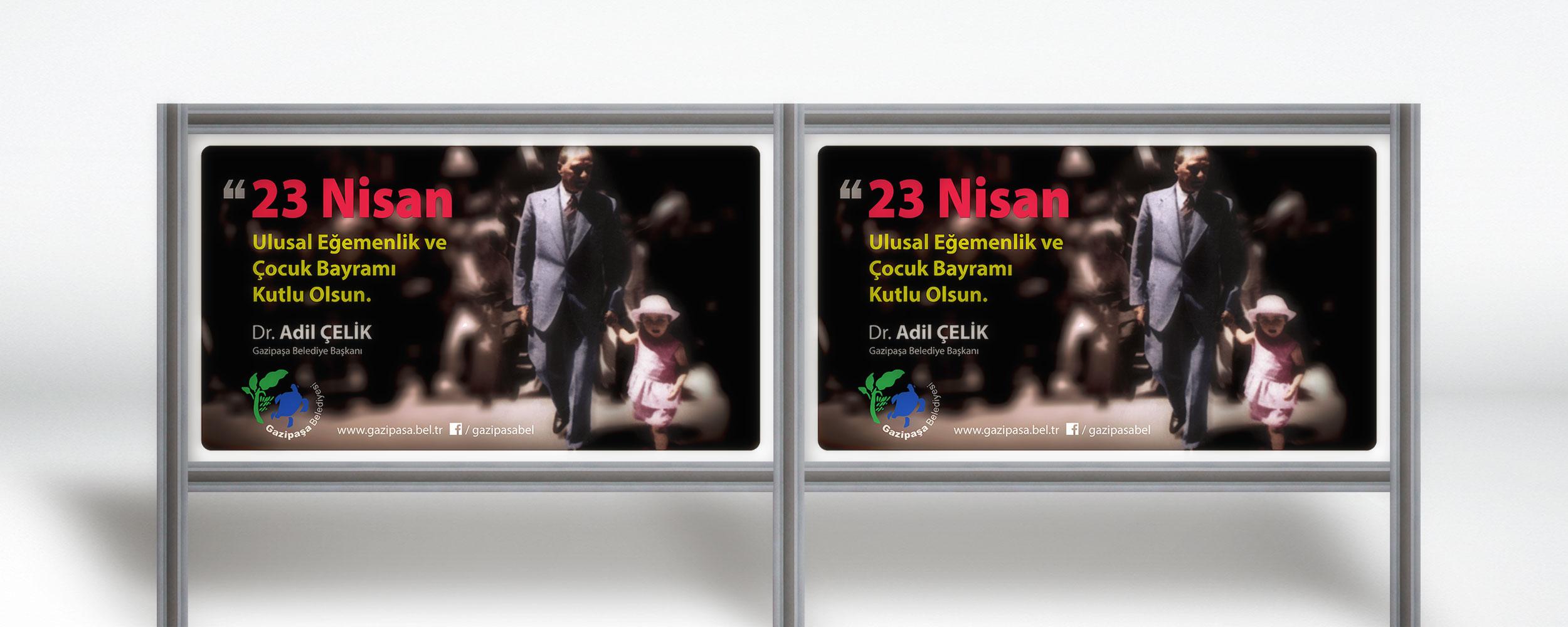 23 Nisan Mesajı - Açıkhava Reklamları